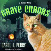 Grave Errors by  Carol J. Perry audiobook