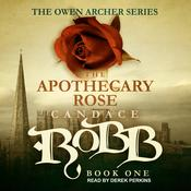 The Apothecary Rose by  Candace  Robb audiobook