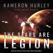 The Stars Are Legion by  Kameron Hurley audiobook