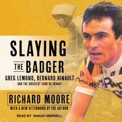 Slaying the Badger by Richard Moore audiobook