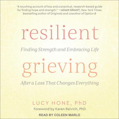 Resilient Grieving by Lucy Hone audiobook