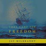 They Came for Freedom by  Jay Milbrandt audiobook
