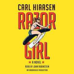 Razor Girl by Carl Hiaasen audiobook