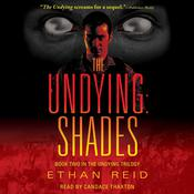 The Undying: Shades by  Ethan Reid audiobook