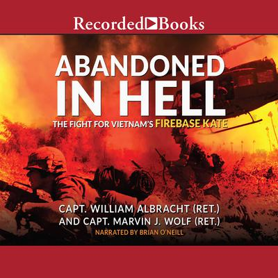 Abandoned in Hell by Joseph L. Galloway audiobook
