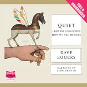 Quiet by  Dave Eggers audiobook