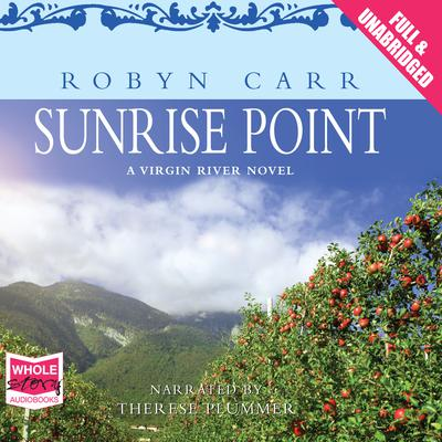 Sunrise Point by Robyn Carr audiobook