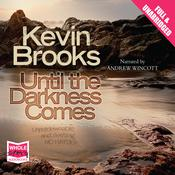 Until the Darkness Comes by  Kevin Brooks audiobook