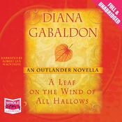 A Leaf on the Wind of All Hallows by  Diana Gabaldon audiobook
