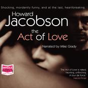 The Act of Love by  Howard Jacobson audiobook