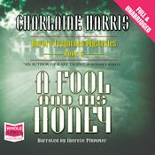 A Fool and His Honey by  Charlaine Harris audiobook