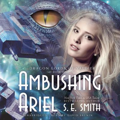Ambushing Ariel by S.E. Smith audiobook