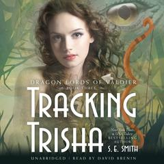 Tracking Trisha by S.E. Smith audiobook
