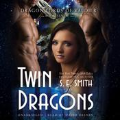 Twin Dragons by  S.E. Smith audiobook