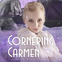 Cornering Carmen by S.E. Smith audiobook