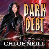 Dark Debt by  Chloe Neill audiobook
