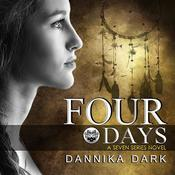 Four Days by  Dannika Dark audiobook