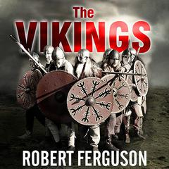 The Vikings by Robert Ferguson audiobook