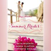 Summer Brides by  Debra Clopton audiobook