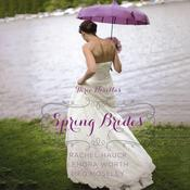 Spring Brides by  Meg Moseley audiobook
