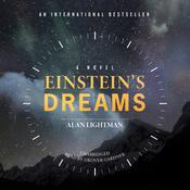 Einstein's Dreams by  Alan Lightman audiobook