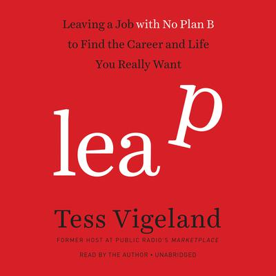 Leap by Tess Vigeland audiobook