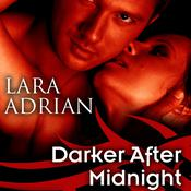 Darker after Midnight by  Lara Adrian audiobook