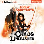 Chaos Unleashed by  Drew Karpyshyn audiobook
