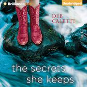 The Secrets She Keeps by  Deb Caletti audiobook