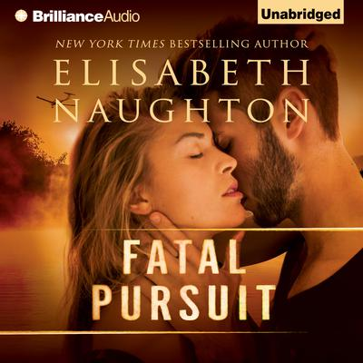 Fatal Pursuit by Elisabeth Naughton audiobook