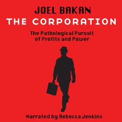 The Corporation by Joel Bakan audiobook