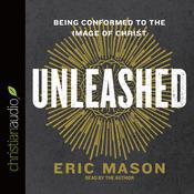 Unleashed by  Eric Mason audiobook