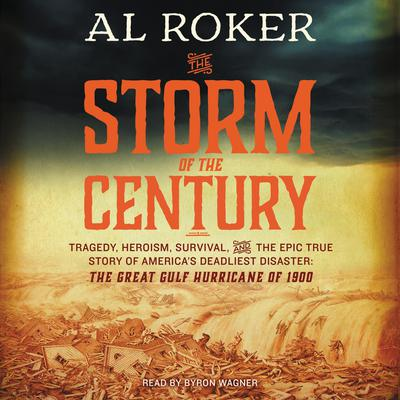 The Storm of the Century by Al Roker audiobook