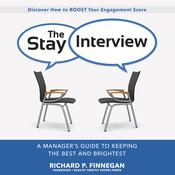 The Stay Interview by  Richard P. Finnegan audiobook