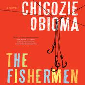 The Fishermen by  Chigozie Obioma audiobook
