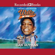 Willie & Me by  Dan Gutman audiobook