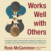Works Well with Others by  Ross McCammon audiobook