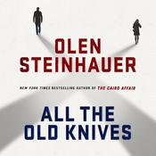 All the Old Knives by  Olen Steinhauer audiobook