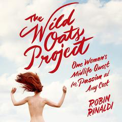 The Wild Oats Project by Robin Rinaldi audiobook