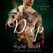 Deep by  Kylie Scott audiobook