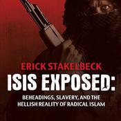ISIS Exposed by  Erick Stakelbeck audiobook