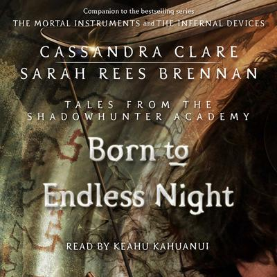 Born to Endless Night by Cassandra Clare audiobook