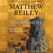 The Tournament by  Matthew Reilly audiobook