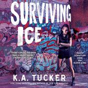 Surviving Ice by  K. A. Tucker audiobook