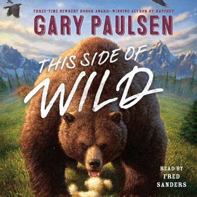 This Side of Wild by Gary Paulsen audiobook