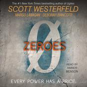 Zeroes by  Scott Westerfeld audiobook