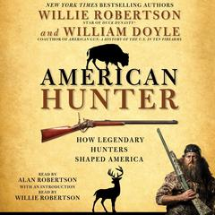 American Hunter by Willie Robertson audiobook