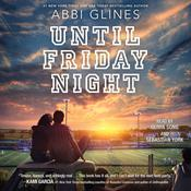 Until Friday Night by  Abbi Glines audiobook