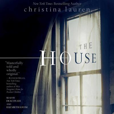 The House by Christina Lauren audiobook