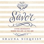 Savor by  Shauna Niequist audiobook
